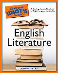 Complete Idiot's Guide to English Literature