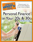Complete Idiot's Guide to Personal Finance in Your 20s and 30s