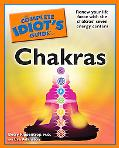 The Complete Idiot's Guide to Chakras