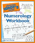 The Complete Idiot's Guide Numerology Workbook (Complete Idiot's Guide to)