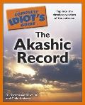 The Complete Idiot's Guide to the Akashic Record