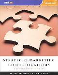 Strategic Marketing Communications A Systems Approach to Imc