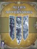 Allies & Adversaries A D20 System Sourcebook