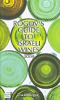 Rogov's Guide to Israeli Wines, 2009