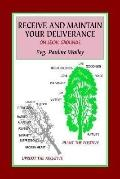 Receive and Maintain Your Deliverance on Legal Grounds