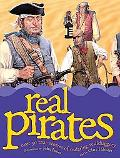 Real Pirates Over 20 True Stories of Seafaring Sculduggery