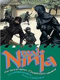 Real Ninja: Over 20 True Stories of Japan's Secret Assassins (Real Series)