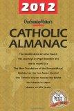 Our Sunday Visitor's 2012 Catholic Almanac (Our Sunday Visitor's Catholic Almanac)