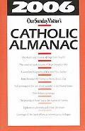 2006 Our Sunday Visitors Catholic Almanac
