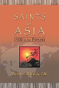 Saints of Asia: 1500 to the Present