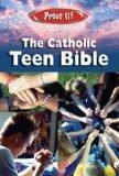 Prove It! Catholic Teen Bible - Revised Nab