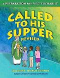 Called to His Supper: A Preparation for First Eurcharist, Student Guide