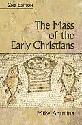 Mass of Early Christians, 2nd Edition