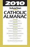 2010 Catholic Almanac (Our Sunday Visitor's Catholic Almanac)