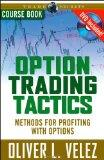 Option Trading Tactics: Course Book