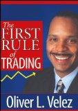 The First Rule of Trading