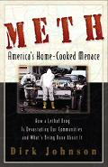 Meth The Home-cooked Menace