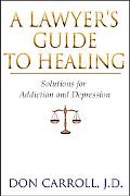 Lawyer's Guide to Healing