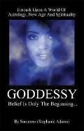 Goddessy Belief Is Only the Beginning