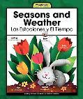 Seasons and Weather/ Estaciones Y El Tiempo