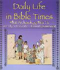 Daily Life in Bible Times What Archaeology Tells Us