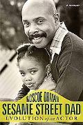 Sesame Street Dad Evolution of an Actor