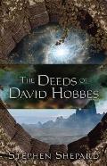 The Deeds of David Hobbes