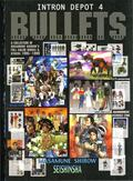 Intron Depot 4 Bullets  A Collection of Masamune Shirow's Full Color Works & Others 1995 - 1999