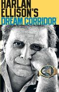 Harlan Ellison's Dream Corridor 2
