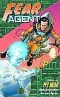 Fear Agent 2 My War