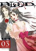 Blood+ Volume 3