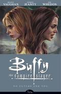 Buffy Season Eight Volume 2