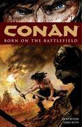 Conan: Born on the Battlefield: Born on the Battlefield