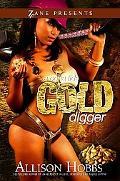 Bona Fide Gold Digger