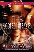 The Sorceress: A Novel (Zane Presents)