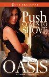 Push Comes to Shove (Zane Presents)