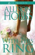 With This Ring : A Novel
