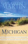 Michigan pleasant Peninsulas for Romance Abound in Four Complete Novels