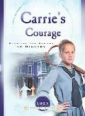 Carrie's Courage Battling The Powers Of Bigotry
