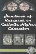 Handbook of Research on Catholic Higher Education