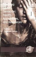 Teaching About Genocide Issues, Approaches, and Resources