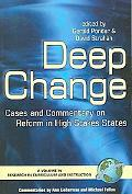 Deep Change Cases And Commentary on Reform in High Stakes States