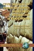Civil Society Or Shadow State? State/NGO Relations In Education