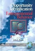 Opportunity Identification and Entrepreneurial Behavior