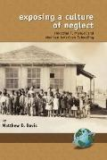Exposing a Culture of Neglect Herschel T. Manuel And Mexican American Schooling