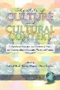 Role of Culture And Cultural Context A Mandate for Inclusion, the Discovery of Truth And Und...