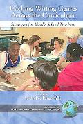 Teaching Writing Genres Across the Curriculum Strategies for Middle School Teachers
