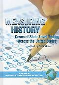 Measuring History Cases of State-level Testing Across the United States