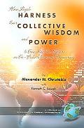 How People Harness Their Collective Wisdom And Power To Construct The Future in Co-Laborator...
