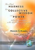 How People Harness Their Collective Wisdom To Construct The Future In Co-Laboratories of Dem...